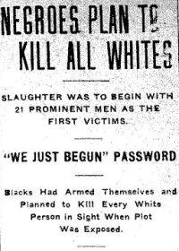 """Negroes plan to kill all whites"""