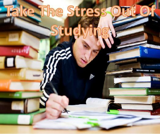 take the stress out of studying