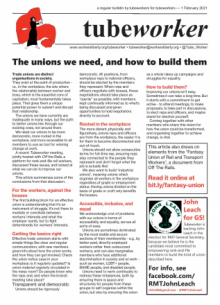 Tubeworker — 01/02/2021: The Unions We Need, and How to Build Them