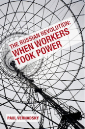 "Book Cover ""The Russian Revolution: When Workers Took Power"" in red text over an image of the inside of industrial installation"