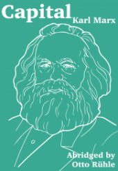 "Book Cover ""Capital: An Abridgment"" in white on a light blue-green background with a stylised line drawing of Karl Marx in the center of the page."