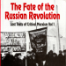 The Fate of the Russian Revolution