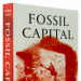 Fossil Capital: a picture of the book
