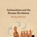 Antisemitism and the Russian Revolution, by Brendan McGeever